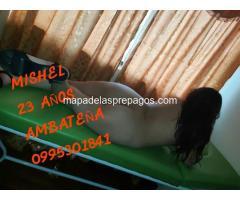 MISHEL SEXY Y MUY ARDIENTE PREPAGO AMBATEÑA